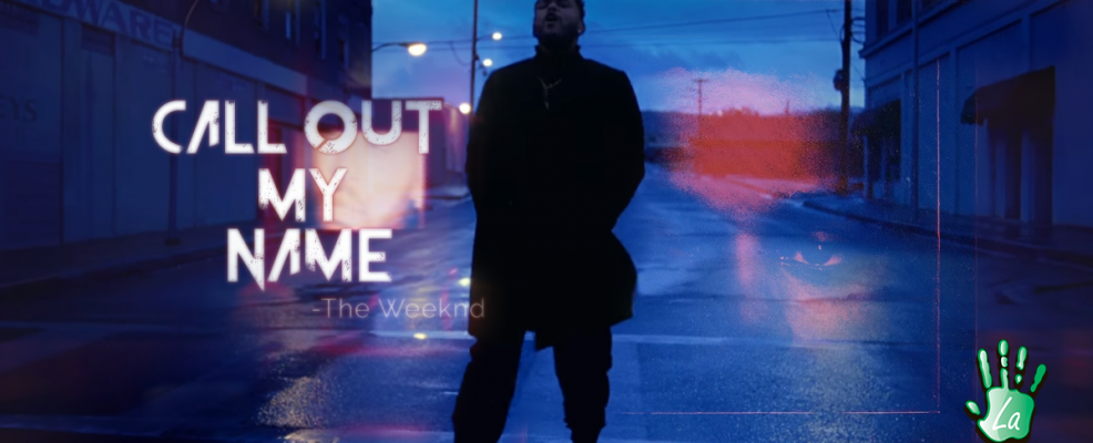 Call Out My Name (Official Video)